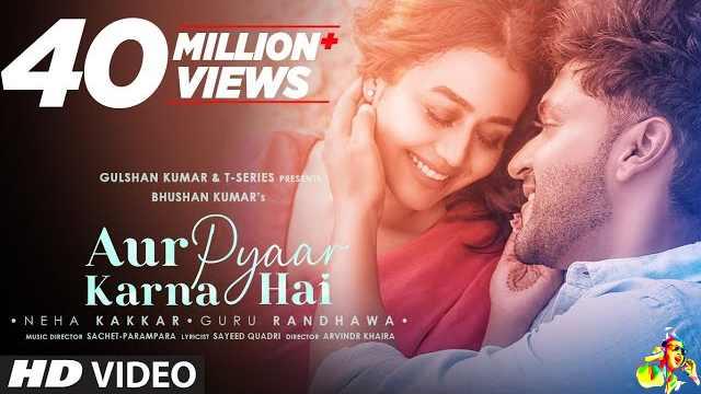 Aur Pyar Karna Hai Lyrics - Guru Randhawa & Neha Kakkar