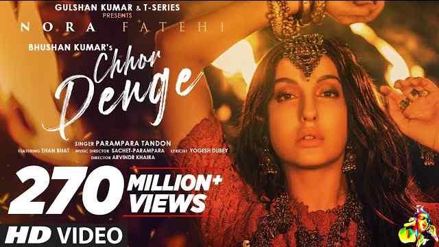 Chhor Denge Lyrics - Parampara Tandon   Nora Fatehi