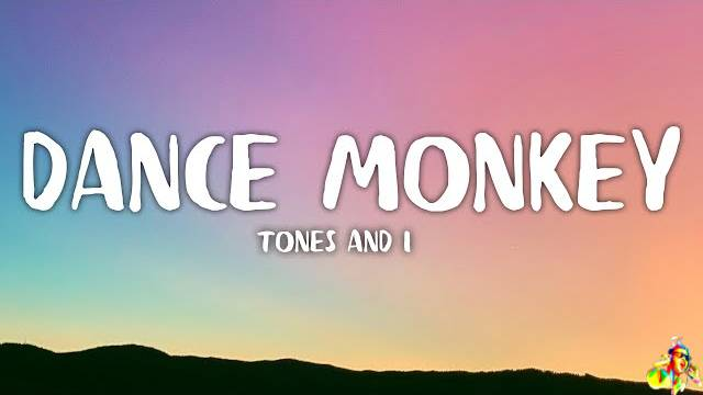 Dance Monkey Lyrics - Tones & I