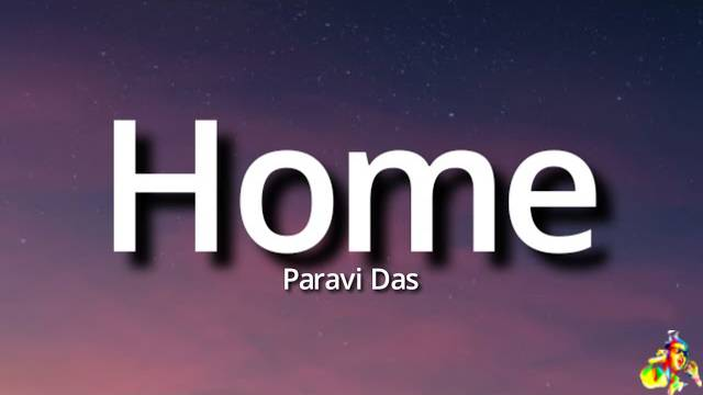 Home Paravi Das Lyrics