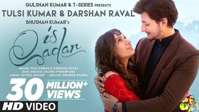Is Qadar Lyrics - Darshan Raval | Tulsi Kumar