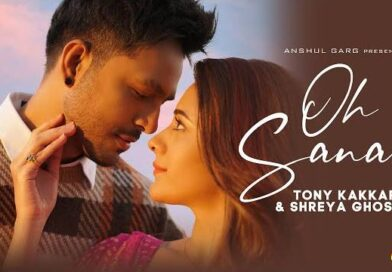 Oh Sanam Lyrics - Tony Kakkar & Shreya Ghoshal