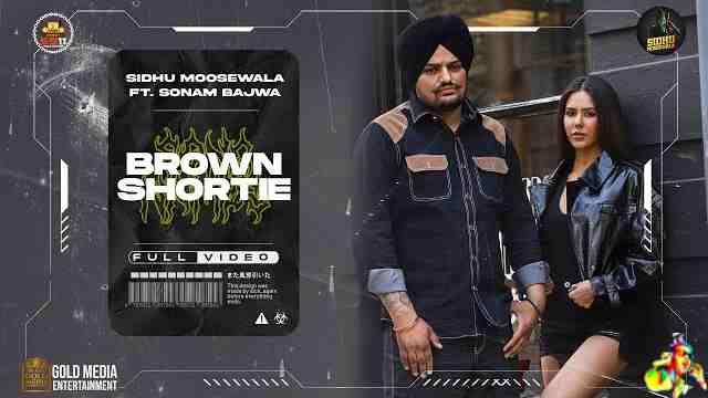 Brown Shortie Lyrics - Sidhu Moose Wala