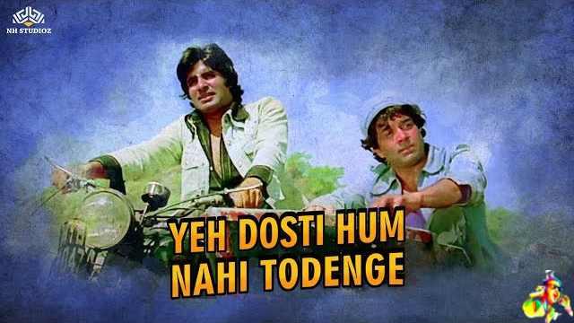 Yeh Dosti Hum Nahi Todenge Lyrics in English